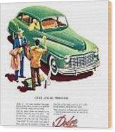1948 - Dodge Automobile Advertisement - Color Wood Print