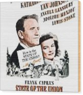 1948 - State Of The Union Motion Picture Poster - Spencer Tracy - Katherine Hepburn - Mgm - Color Wood Print