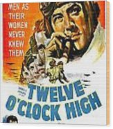 1949 - Twelve O Clock High Movie Poster - Gregory Peck - Dean Jagger - 20th Century Pictures - Color Wood Print