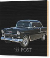 1955 Chevy Post Wood Print