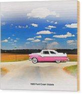 1955 Ford Crown Victoria Sweet Wood Print