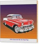 1956 Chevrolet Bel Air Ht Wood Print