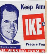 1956 Vote Ike And Dick Wood Print by Historic Image