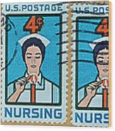 1962 Nursing Stamp Collage - Oakland Ca Postmark Wood Print