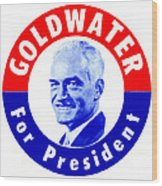 1964 Goldwater For President Wood Print