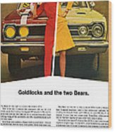 1967 Plymouth Gtx - Goldilocks And The Two Bears. Wood Print