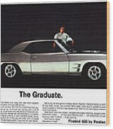 1969 Pontiac Firebird 400 - The Graduate Wood Print