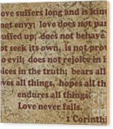 1st Corinthians 13 Verses 4-7 Wood Print