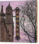 Ambler Theater Wood Print
