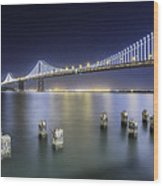 Bay Bridge In San Francisco Wood Print