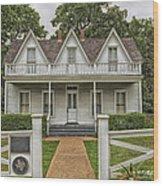 Birth Home Of Dwight D Eisenhower - Denison Texas Wood Print