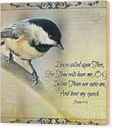 Chickadee With Verse Wood Print