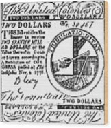 Continental Banknote, 1776 Wood Print