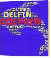 Dolphin Word Cloud Wood Print