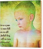 Ecclesiastes 4 13 Wood Print
