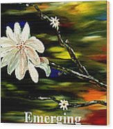 Emerging Wood Print