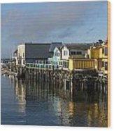 Fishermans Wharf In Monterey Bay Wood Print