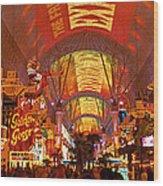 Fremont Street Experience Las Vegas Nv Wood Print