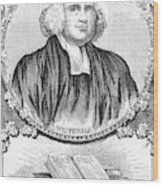 George Whitefield (1714-1770) Wood Print