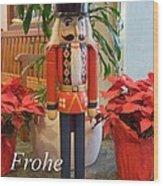 German Nutcracker - Frohe Weihnachten Wood Print