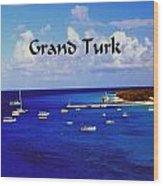 Grand Turk Wood Print