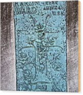 Headstone Abstract Wood Print