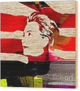 Hillary Clinton Wood Print by Marvin Blaine