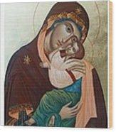 Holy Virgin Of Tenderness Wood Print by Janeta Todorova