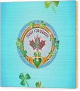Irish Canadian Wood Print