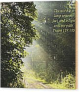 Light Unto My Path Wood Print
