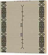 Maccabe Written In Ogham Wood Print