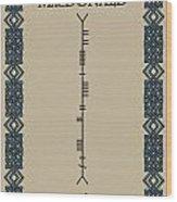 Macdonald Written In Ogham Wood Print