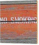 No Smoking Wood Print