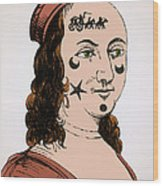Ornamental Patches On Face 17th Century Wood Print