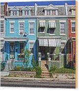 Row Houses In Washington D.c. Wood Print