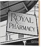 Royal Pharmacy - Bw Wood Print