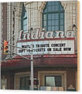 Terre Haute - Indiana Theater Wood Print