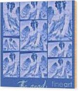 The Angels Wood Print