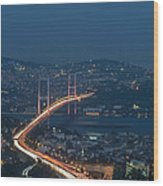 The Bosphorus Bridge  Wood Print