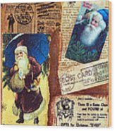 There Is A Santa Claus Wood Print