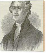 Thomas Jefferson Wood Print by English School