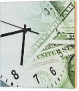 Time Is Money Wood Print by Les Cunliffe
