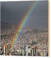 Urban Rainbow La Paz Bolivia Wood Print