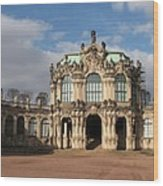 Zwinger - Dresden - Germany Wood Print