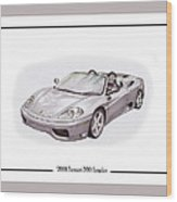 Ferrari 360 Modena Spyder Wood Print