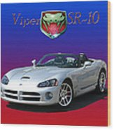 2006 Viper S R 10 Wood Print by Jack Pumphrey