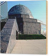 2009 Adler Planetarium With Glass Sky Pavilion II Chicago Il Usa Wood Print