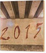 2015 Wood Print