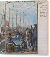 Boston Tea Party, 1773 Wood Print