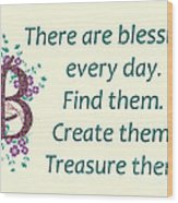 223- Blessings Wood Print